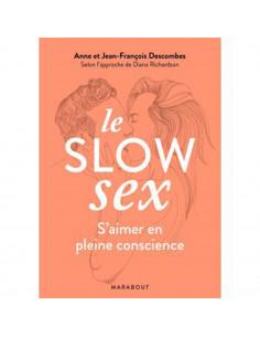 Le slow sex : s'aimer en pleine conscience