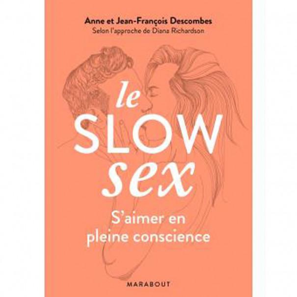 Le slow sex : s'aimer en pleine...