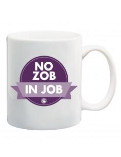 Mug No zob In job